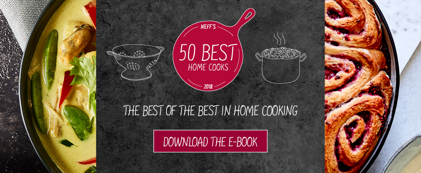 NEFF's 50 Best Home Cooks 2018